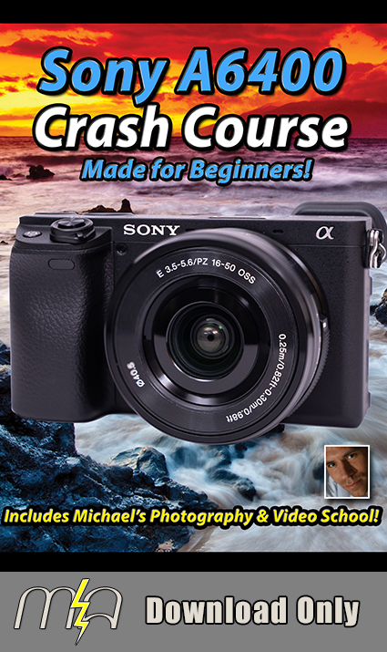 Sony A6400 Crash Course - Download Only