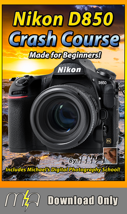 Nikon D850 Crash Course - Download Only