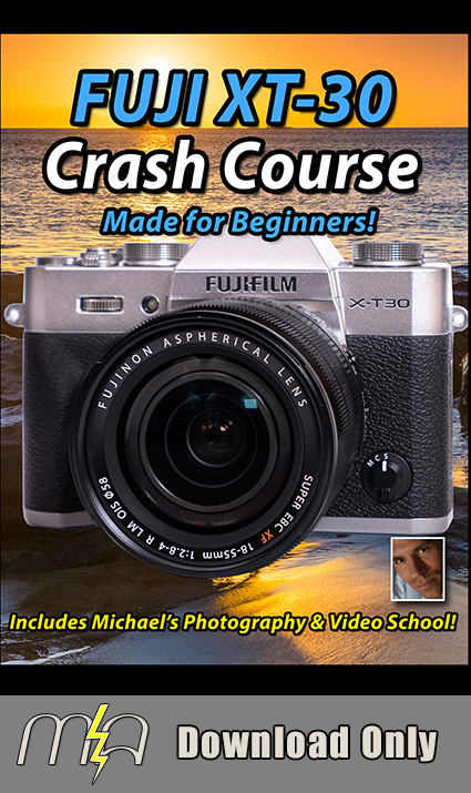 Fuji X-T30 Crash Course - Download Only