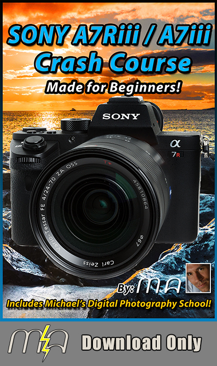 Sony A7Riii A7iii Crash Course - Download Only