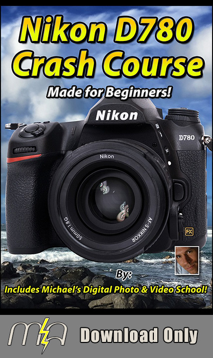 Nikon D780 Crash Course - Download Only