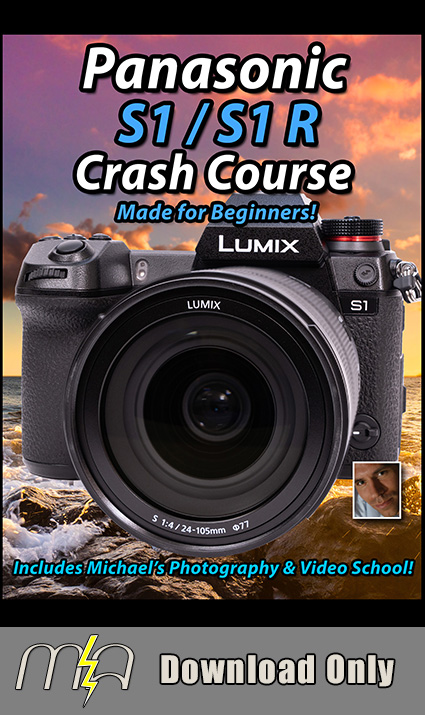 Panasonic S1 / S1R Crash Course - Download Only