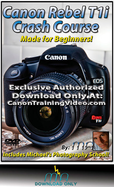 Canon Rebel T1i Crash Course | Download | Get it Now! Canon